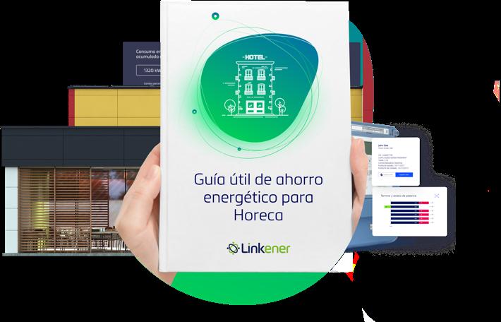 guía útil de ahorro energético HORECA. Linkener, eficiencia energética